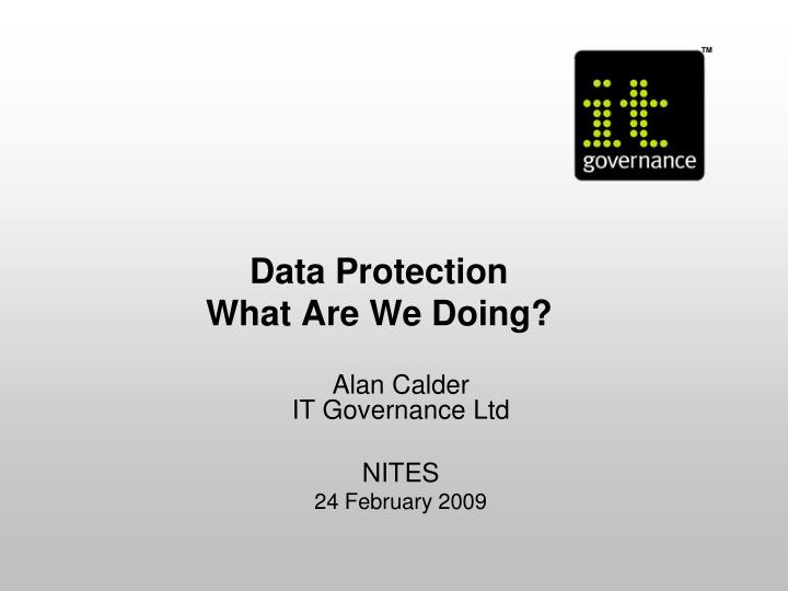 Data protection what are we doing