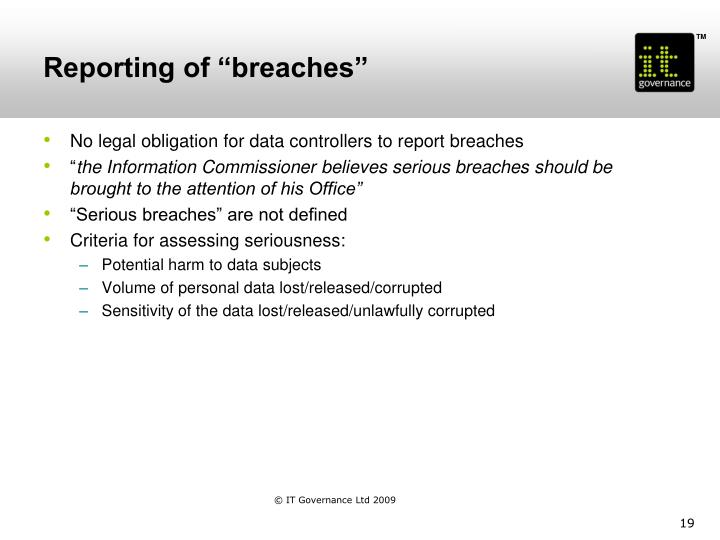 """Reporting of """"breaches"""""""