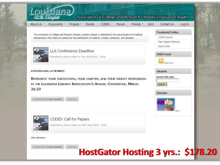 HostGator Hosting 3 yrs.:  $178.20