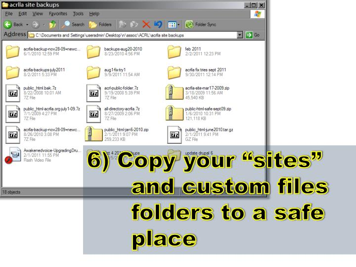 """6) Copy your """"sites"""" and custom files folders to a safe place"""