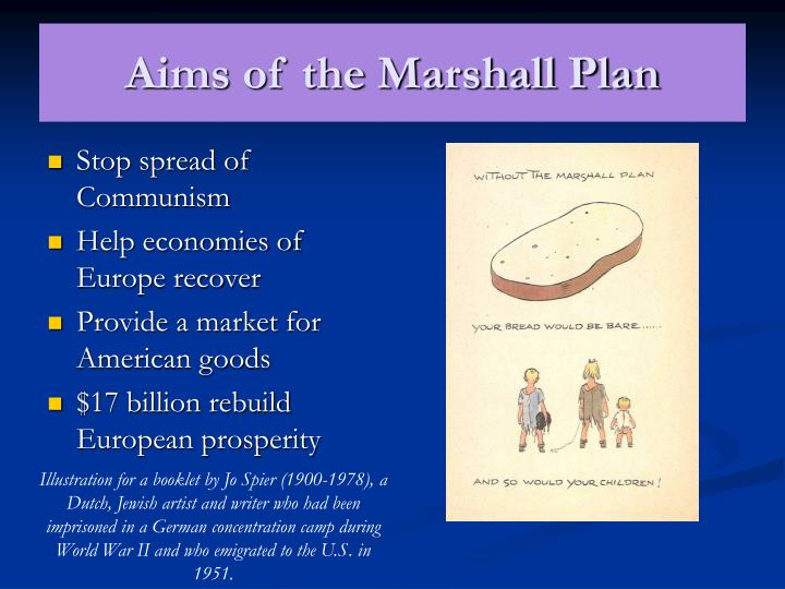 exploring the marshall plan essay Though the marshal plan design included the soviet union and its allies, the conditions set within it ensure the soviet union would ascent to the plan it included disclosure of economic collaboration as well as information as such, the soviet union together with the allies was not part of the formation of.