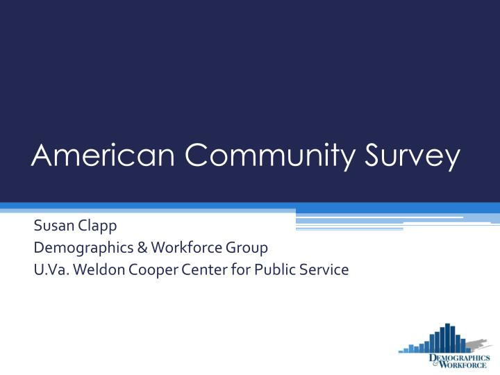 american community survey Introduction the american community survey (acs) is the de facto replacement for sample data from the decennial census the 2010 census eliminated the long form those who want data on income, poverty status, education, the.