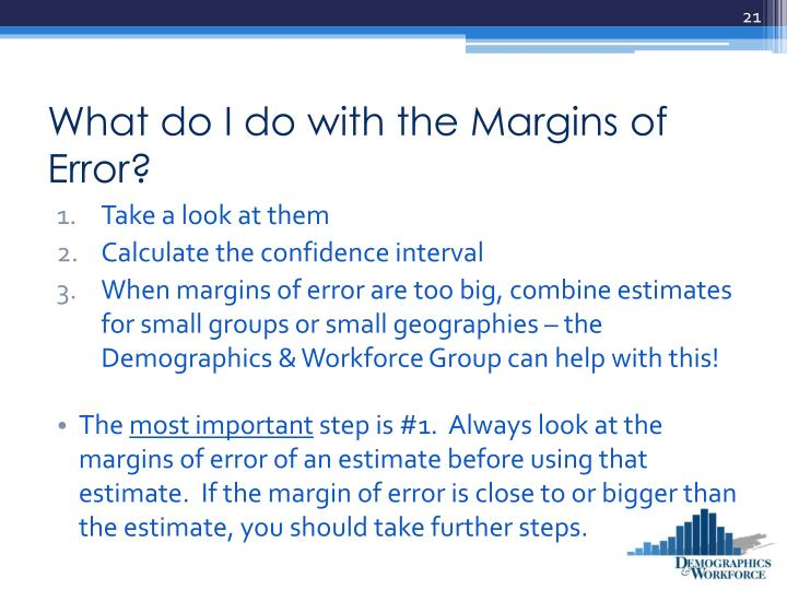 What do I do with the Margins of Error?