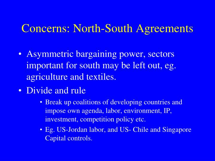 Concerns: North-South Agreements