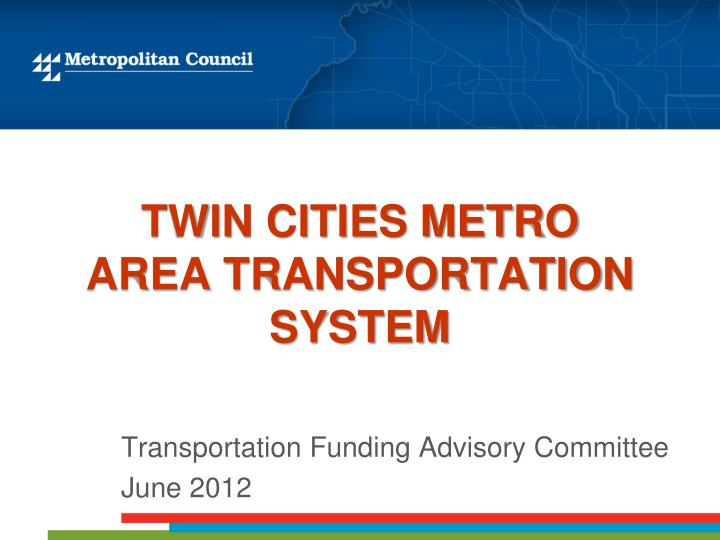 twin cities metro area transportation system n.