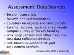 assessment data sources