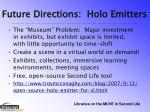 future directions holo emitters