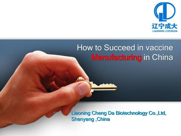 how to succeed in vaccine manufacturing in china n.