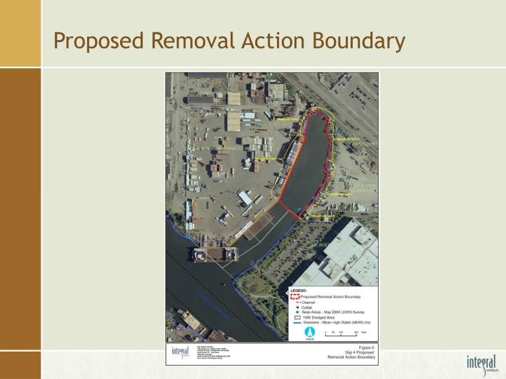Proposed Removal Action Boundary