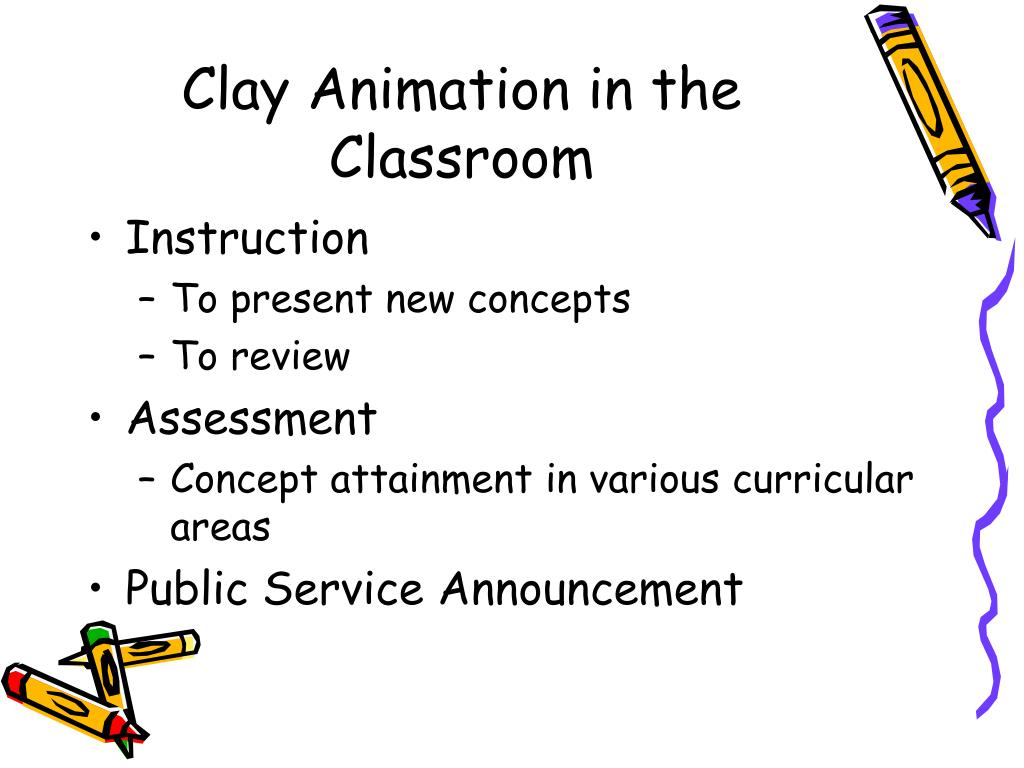 Clay Animation in the Classroom