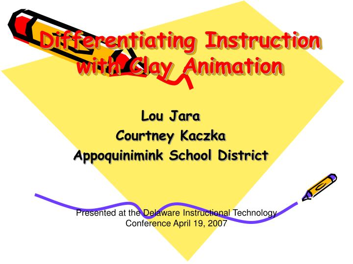 Differentiating instruction with clay animation