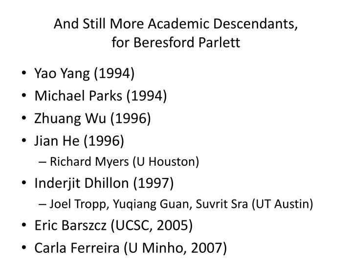 And Still More Academic Descendants,