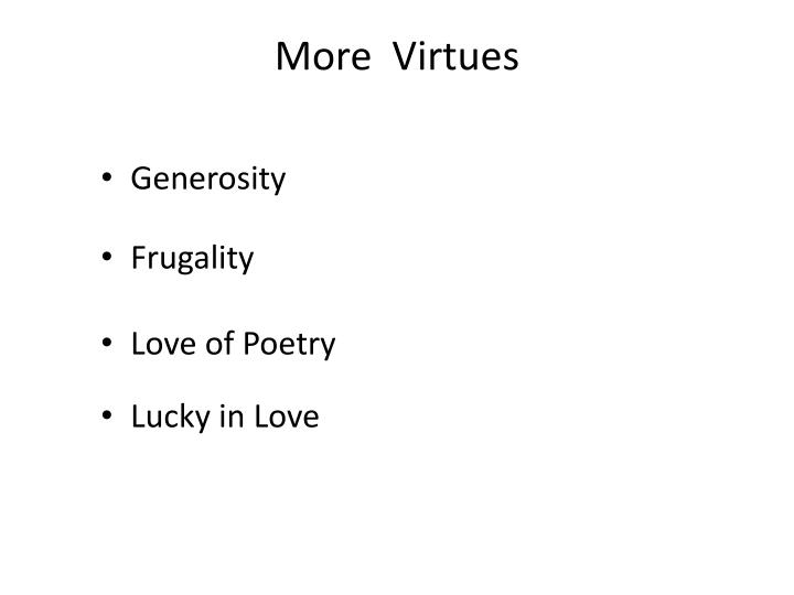 More  Virtues