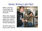 demo riding light rail