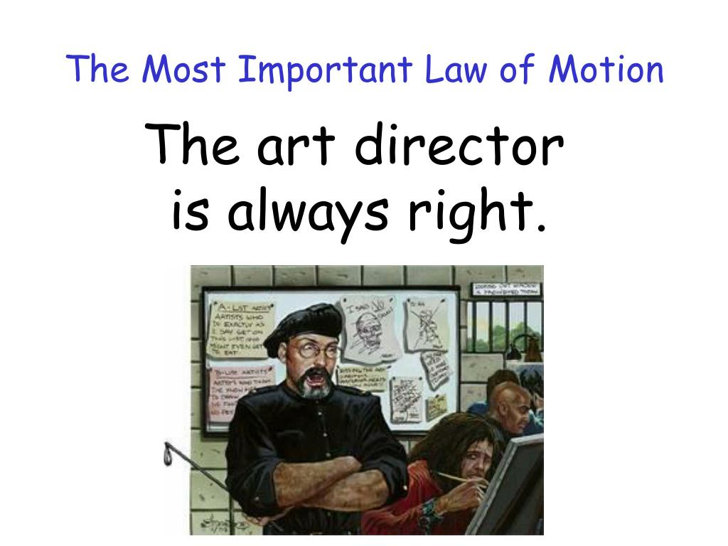 The Most Important Law of Motion