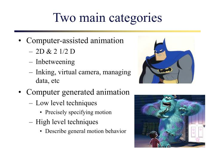 Two main categories