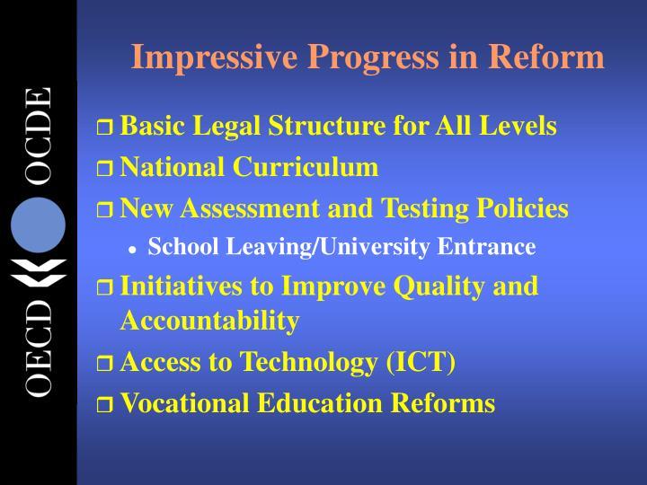 Impressive Progress in Reform