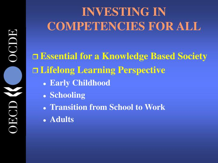 INVESTING IN COMPETENCIES FOR ALL