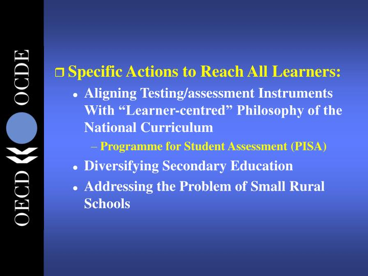 Specific Actions to Reach All Learners: