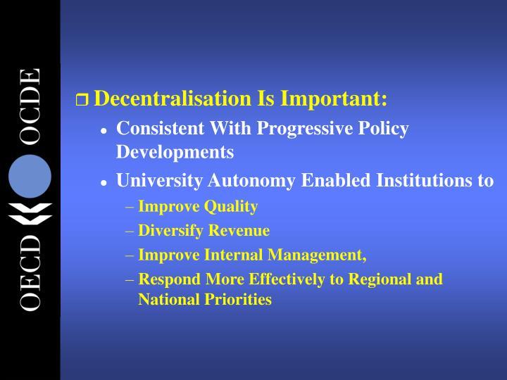 Decentralisation Is Important: