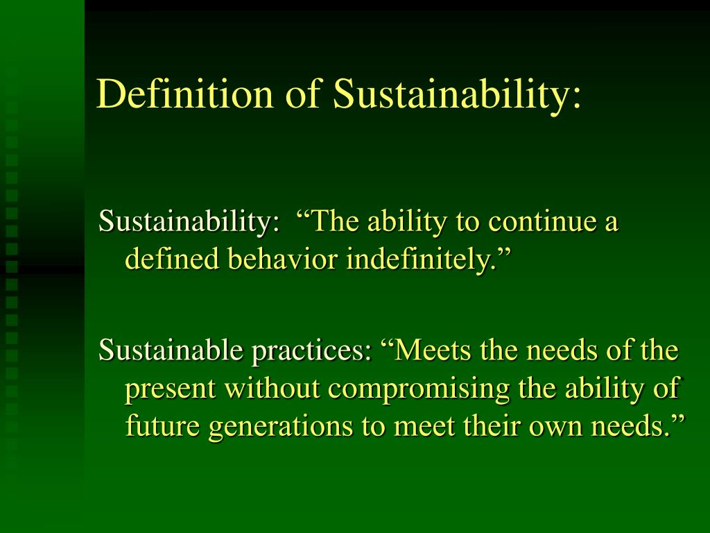 Definition of Sustainability: