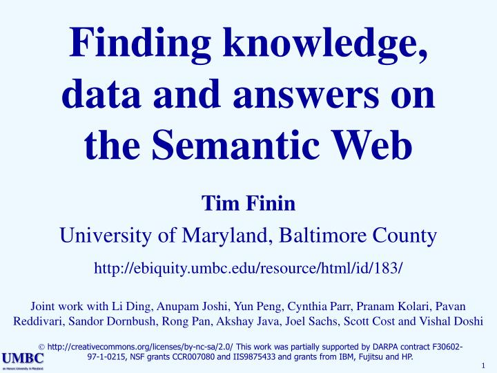 finding knowledge data and answers on the semantic web n.