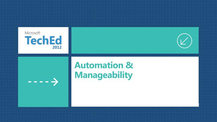 Automation & Manageability