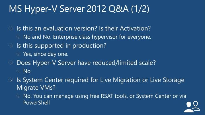 MS Hyper-V Server 2012 Q&A (1/2)