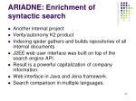 ariadne enrichment of syntactic search
