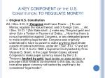 a key component of the u s constitution to regulate money