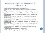 coinage act of 1792 amended u s constitution