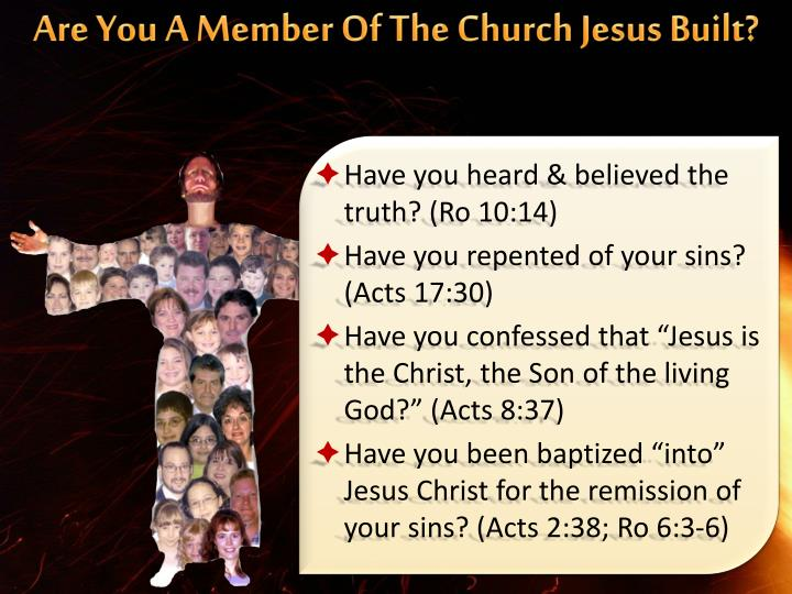 Are You A Member Of The Church Jesus Built?