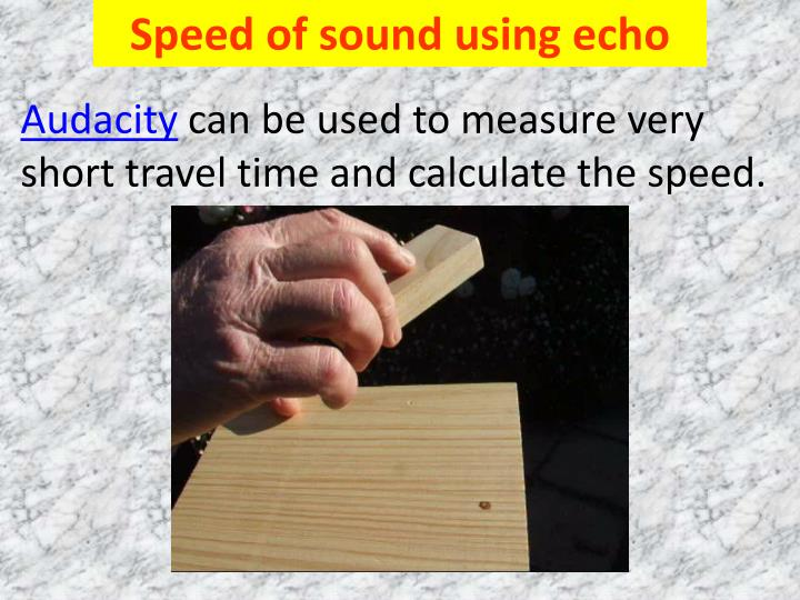 Speed of sound using echo