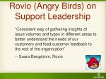 rovio angry birds on support leadership