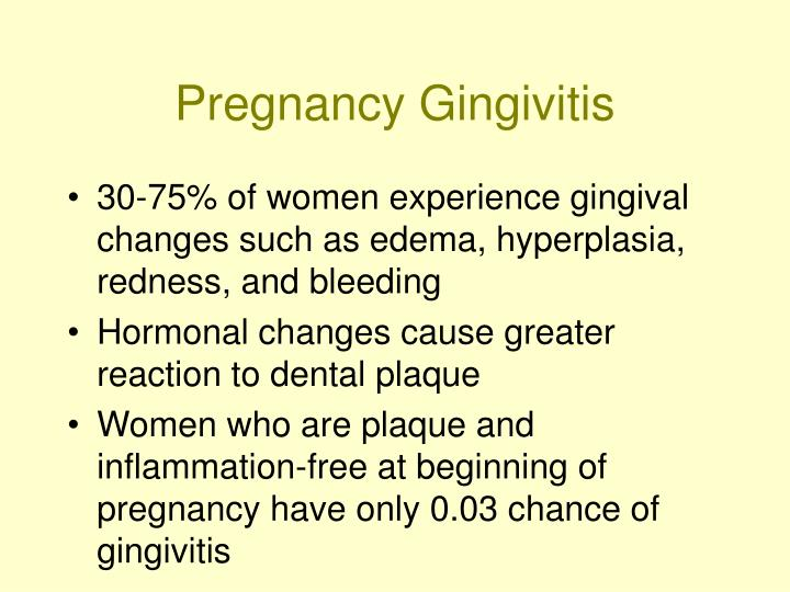 Pregnancy Gingivitis