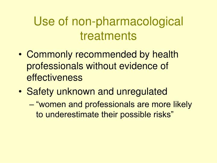 Use of non-pharmacological treatments