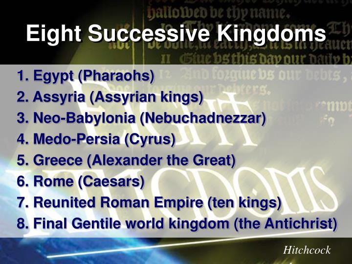 Eight Successive Kingdoms