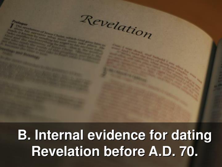B. Internal evidence for dating Revelation before A.D. 70.