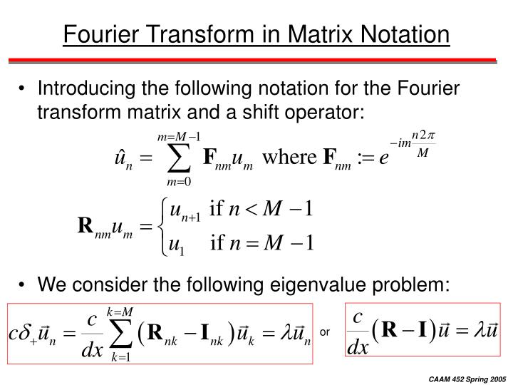 Fourier Transform in Matrix Notation