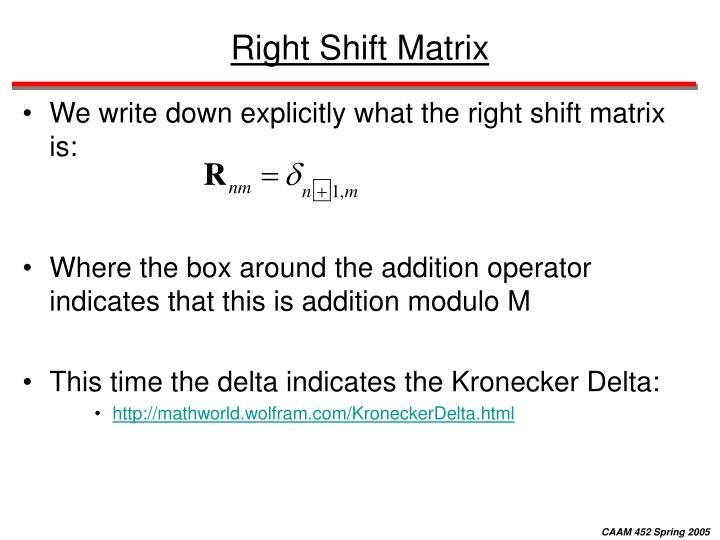 Right Shift Matrix