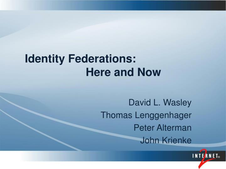 identity federations here and now n.