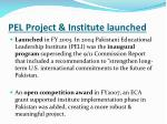 pel project institute launched