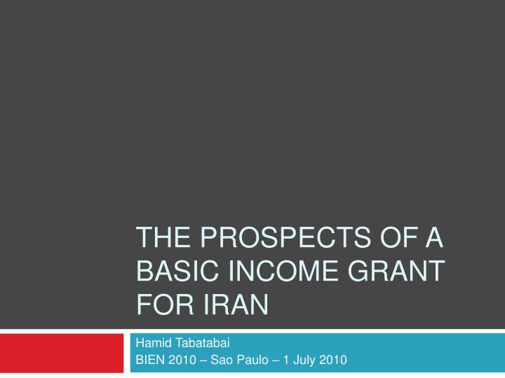 the prospects of a basic income grant for iran n.