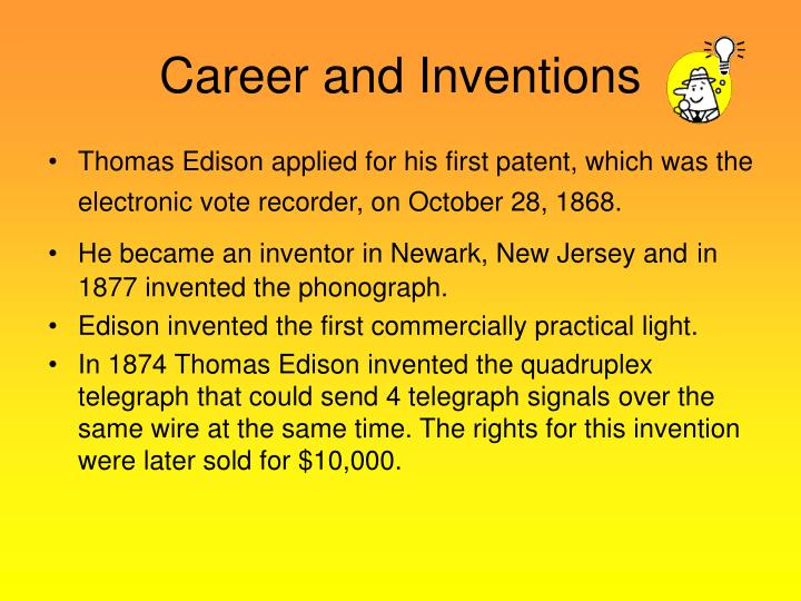 Career and Inventions