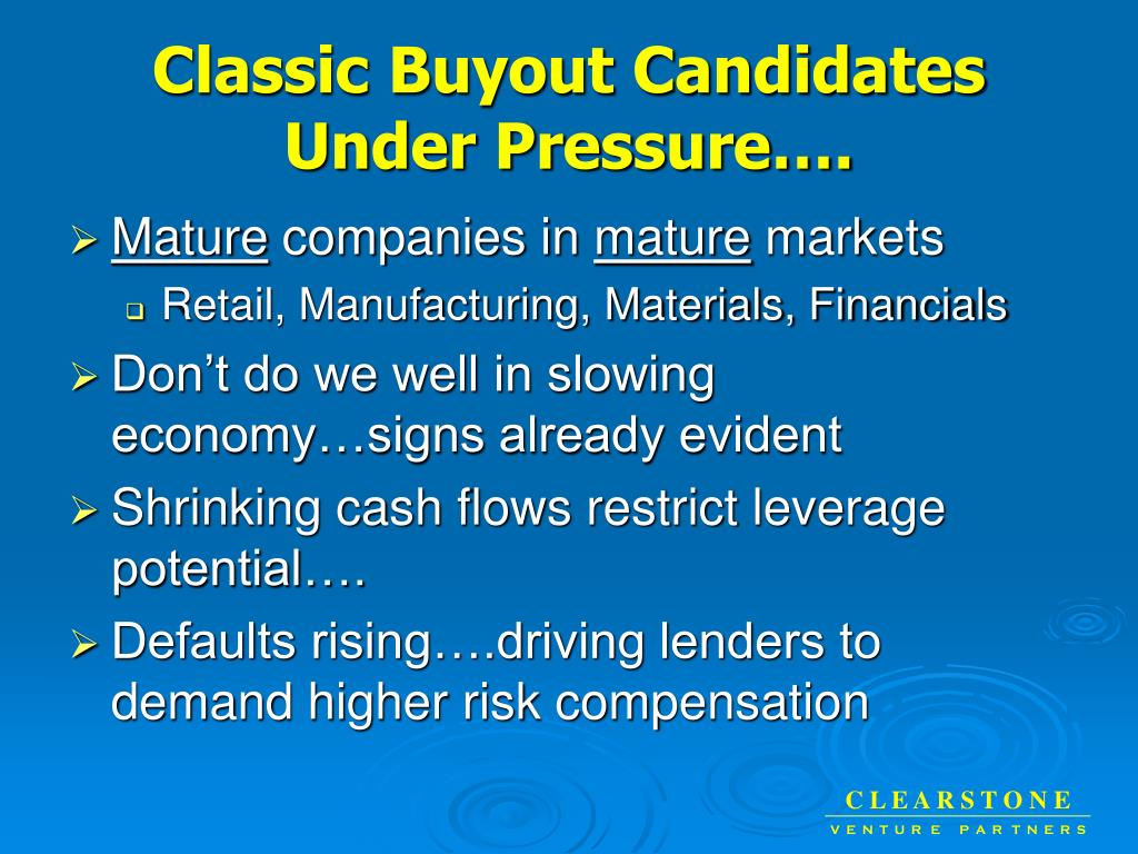 Classic Buyout Candidates Under Pressure….