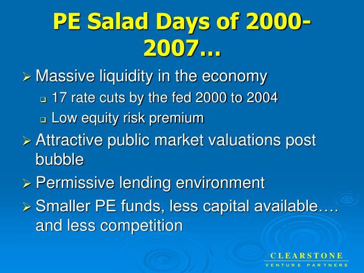 Pe salad days of 2000 2007