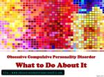 obsessive compulsive personality disorder what to do about it