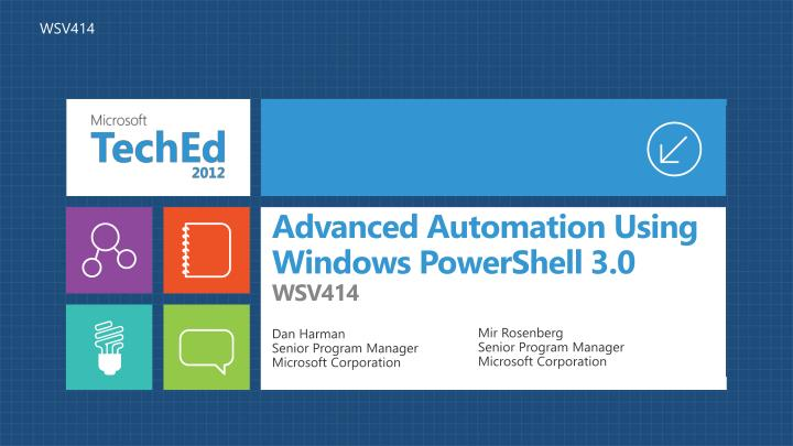 PPT - Advanced Automation Using Windows PowerShell 3 0