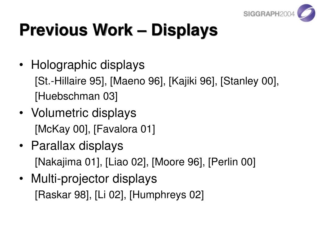 Previous Work – Displays