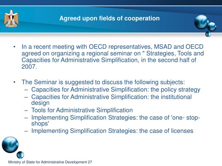 Agreed upon fields of cooperation